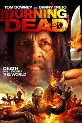 Смотреть Пылающие мертвецы онлайн в HD качестве