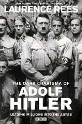 Смотреть Мрачное обаяние Адольфа Гитлера онлайн в HD качестве