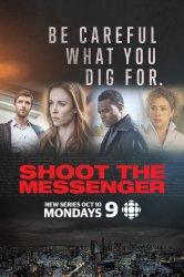 Смотреть Стреляйте в посыльного / Пристрелите посланника / Убить гонца онлайн в HD качестве 720p