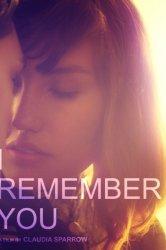 Смотреть Я помню тебя онлайн в HD качестве