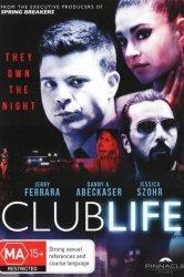 Смотреть Клубная жизнь онлайн в HD качестве