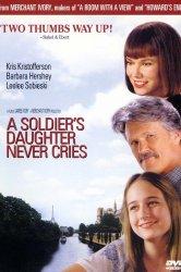Смотреть Дочь солдата никогда не плачет онлайн в HD качестве