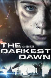 Смотреть Темный рассвет онлайн в HD качестве