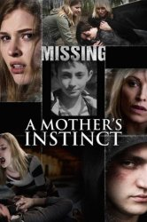 Смотреть Материнский инстинкт онлайн в HD качестве