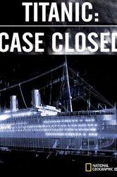 Смотреть Титаник: Дело закрыто онлайн в HD качестве