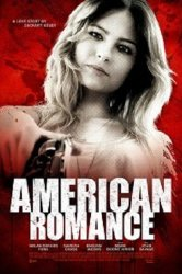 Смотреть Американская романтика онлайн в HD качестве