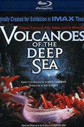 Смотреть Вулканы в морских глубинах онлайн в HD качестве