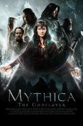 Смотреть Мифика: Богоубийца онлайн в HD качестве