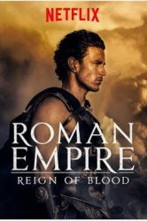 Смотреть Римская империя: Власть крови онлайн в HD качестве