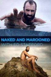 Смотреть Эд Стаффорд: Голое выживание онлайн в HD качестве