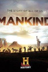 Смотреть Человечество: История всех нас онлайн в HD качестве