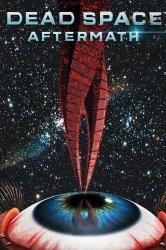Смотреть Мёртвый Космос: Последствия онлайн в HD качестве