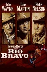 Смотреть Рио Браво онлайн в HD качестве