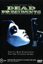Смотреть Мертвые президенты онлайн в HD качестве