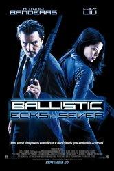 Смотреть Баллистика: Экс против Сивер онлайн в HD качестве