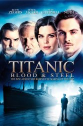 Смотреть Титаник: Кровь и сталь онлайн в HD качестве 720p