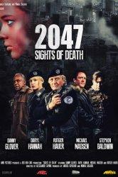 Смотреть 2047 – Угроза смерти онлайн в HD качестве