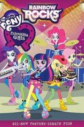 Смотреть Мой маленький пони: Девочки из Эквестрии – Радужный рок онлайн в HD качестве