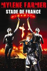 Смотреть Mylène Farmer: Stade de France онлайн в HD качестве