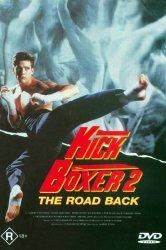 Смотреть Кикбоксер 2: Дорога назад онлайн в HD качестве