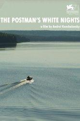 Смотреть Белые ночи почтальона Алексея Тряпицына онлайн в HD качестве