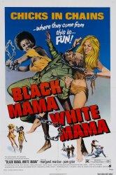 Смотреть Черная мама, белая мама онлайн в HD качестве