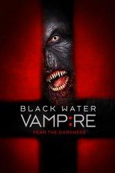 Смотреть Вампир чёрной воды онлайн в HD качестве