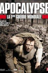 Смотреть Апокалипсис: Первая мировая война онлайн в HD качестве