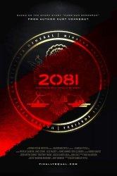 Смотреть 2081 онлайн в HD качестве 720p