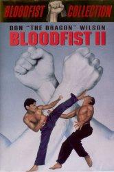 Смотреть Кровавый кулак 2 онлайн в HD качестве 720p