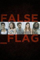 Смотреть Фальшивый флаг онлайн в HD качестве