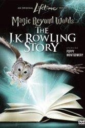 Смотреть Магия слов: История Дж.К. Роулинг онлайн в HD качестве