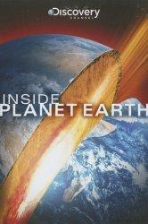 Смотреть Discovery: Внутри планеты Земля онлайн в HD качестве