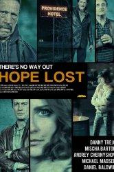 Смотреть Потеря надежды онлайн в HD качестве