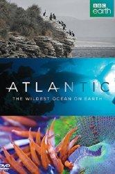 Смотреть Атлантика: Самый необузданный океан на Земле онлайн в HD качестве
