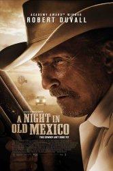 Смотреть Ночь в старой Мексике онлайн в HD качестве