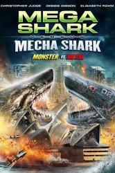 Смотреть Мега-акула против Меха-акулы онлайн в HD качестве
