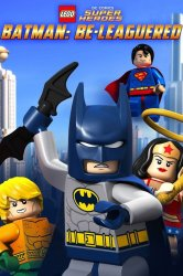 Смотреть LEGO Бэтмен: В осаде онлайн в HD качестве