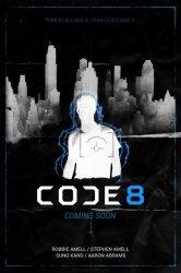 Смотреть Код 8 онлайн в HD качестве
