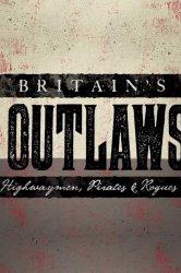 Смотреть Преступники Британии: разбойники, пираты и бандиты онлайн в HD качестве
