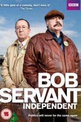 Смотреть Боб Сервант, независимый кандидат онлайн в HD качестве