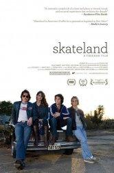 Смотреть Скейтлэнд онлайн в HD качестве