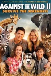 Смотреть Против природы 2: Выжить в Серенгети онлайн в HD качестве