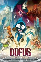 Смотреть Дофус – Книга 1: Джулит онлайн в HD качестве 720p