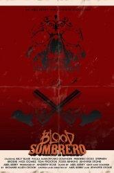 Смотреть Кровавое сомбреро онлайн в HD качестве