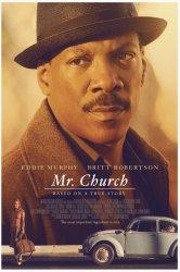 Смотреть Мистер Черч онлайн в HD качестве 720p