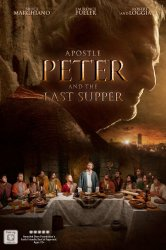 Смотреть Апостол Пётр и Тайная вечеря онлайн в HD качестве