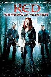 Смотреть Рэд: Охотница на оборотней онлайн в HD качестве