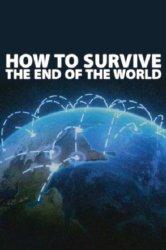 Смотреть Как пережить конец света / Эвакуация Земли онлайн в HD качестве