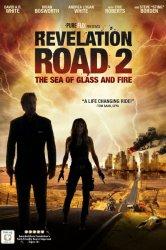 Смотреть Путь откровения 2: Море стекла и огня онлайн в HD качестве